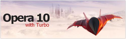 Opera 10 & Turbo